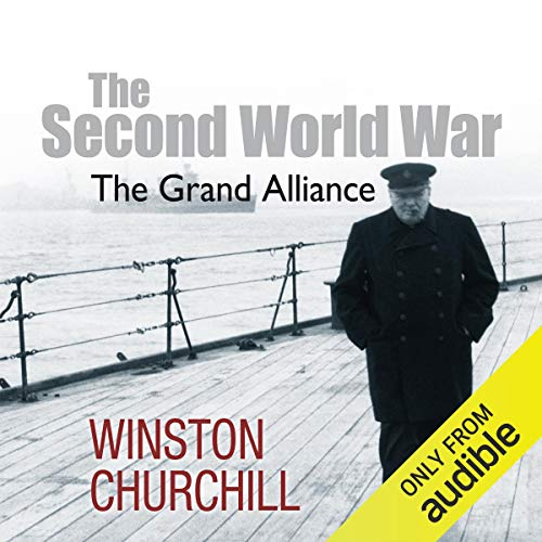 The Second World War: The Grand Alliance audiobook cover art