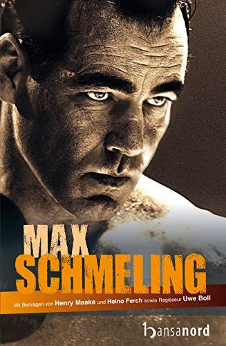 Max Schmeling: Die Biografie zum Film