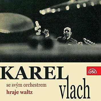 Karel Vlach Se Svým Orchestrem Hraje Waltz