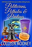 Politicians, Potholes and Pralines (The New Orleans Go Cup Chronicles Book 6)