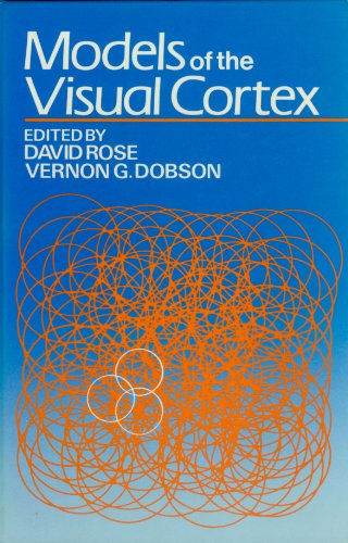 Download Models of the Visual Cortex 0471906972