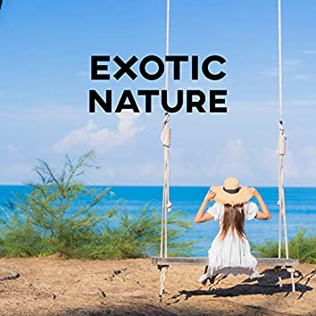 Exotic Nature (Relaxing New Age Music)