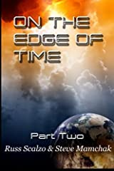 On the Edge of Time: Battle for Sorrows End by Russell Scalzo (2013-07-31) Paperback