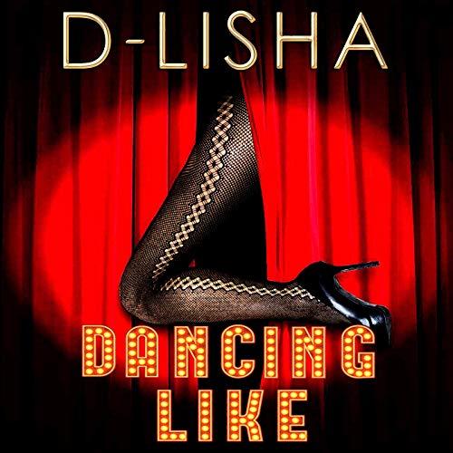 DANCING LIKE