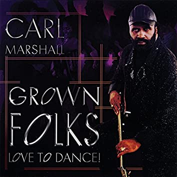 Grown Folks Love to Dance!