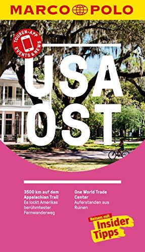 MARCO POLO Reiseführer USA Ost: Reisen mit Insider-Tipps. Inkl. kostenloser Touren-App und Event&News (MARCO POLO Reiseführer E-Book)