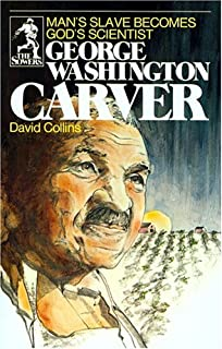 George Washington Carver (Sowers Series)