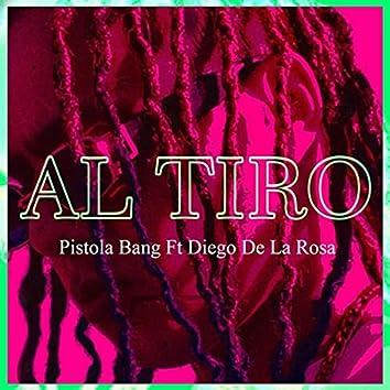 Al Tiro (feat. Diego de la Rosa)