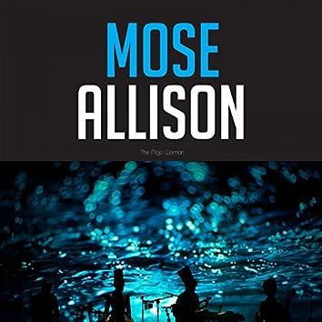 Mose Allison the Mojo Woman