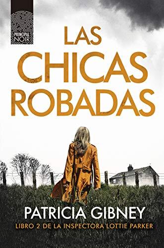 Las chicas robadas (Lottie Parker nº 2) (Spanish Edition)