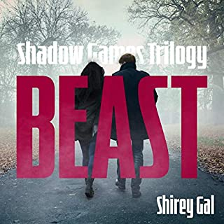 Beast: A Romantic Suspense Novel      Shadow Games Trilogy, Book 1              By:                                                                                                                                 Shirley Gal                               Narrated by:                                                                                                                                 Marie Debonair                      Length: 13 hrs and 21 mins     3 ratings     Overall 4.3