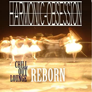 Chill Out Lounge - Reborn