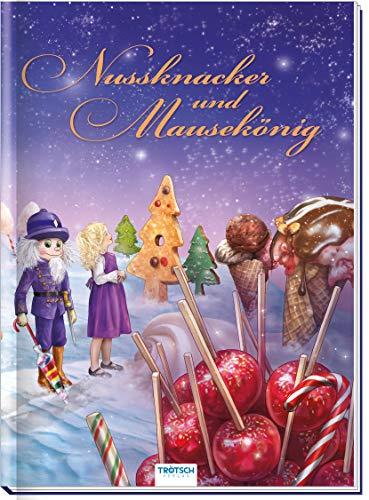 Trötsch Märchenbuch Nussknacker und Mausekönig: Märchenbuch Geschichtenbuch Bilderbuch Kinderbuch: 20 x 27 cm (Lesebücher)
