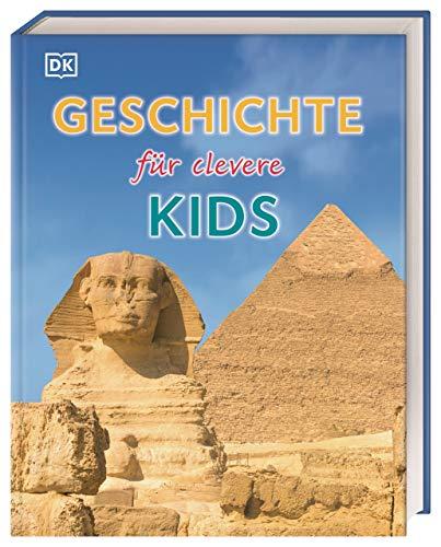 Geschichte für clevere Kids: Lexikon mit über 1500 Abbildungen