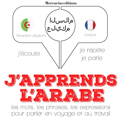 J'apprends l'arabe audiobook cover art