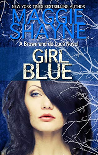 Girl Blue (A Brown and de Luca Novel Book 7)