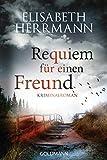 Requiem für einen Freund: Kriminalroman (Joachim Vernau, Band 6) von Elisabeth Herrmann