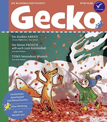Gecko Kinderzeitschrift Band 69: Die Bilderbuchzeitschrift