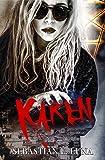 KAREN: Un thriller psicológico de terror adictivo
