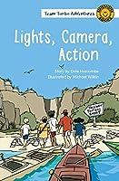 Lights, Camera, Action (Team Turbo Adventures)