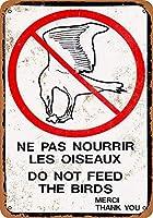 鳥に餌を与えないでください 金属板ブリキ看板警告サイン注意サイン表示パネル情報サイン金属安全サイン