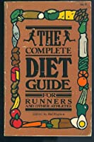 The Complete Diet Guide for Runners and Other Athletes. 0890370907 Book Cover