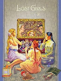 Lost Girls Book 1: Older Children (English Edition) par [Alan Moore, Melinda Gebbie]