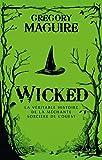 Wicked - La Véritable Histoire de la Méchante Sorcière de l'Ouest