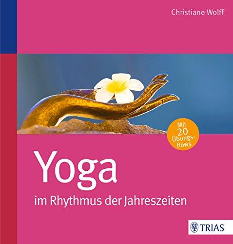 Yoga im Rhythmus der Jahreszeiten (German Edition)