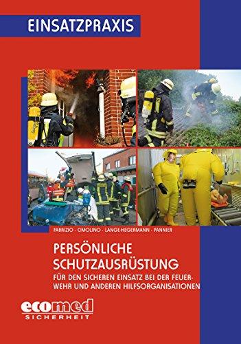 Persönliche Schutzausrüstung (Einsatzpraxis)