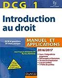 DCG 1 - Introduction au droit 2016/2017 - 10e éd. - Manuel et Applications, QCM - Manuel et Applications, QCM et questions de cours corrigées (2016-2017)