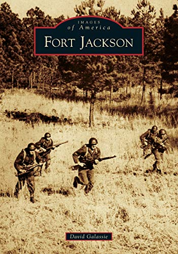 Fort Jackson (Images of America)