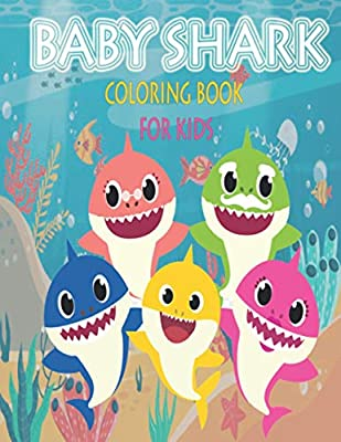 Baby Shark Coloring Book: Doo Doo Doo Doo (Kids coloring books)