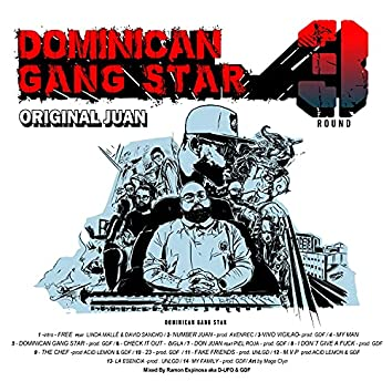 DOMINICAN GANG STAR