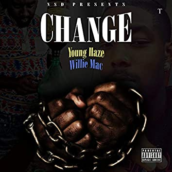Change (feat. Willie Mac)