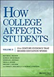 How College Affects Students: 21st Century Evidence that Higher Education Works, Volume 3
