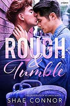 Rough and Tumble by [Shae Connor]