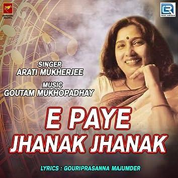 E Paye Jhanak Jhanak