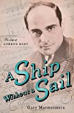 "book cover: Gary Marmorstein ""A Ship without a Sail: The Life of Lorenz Hart"""