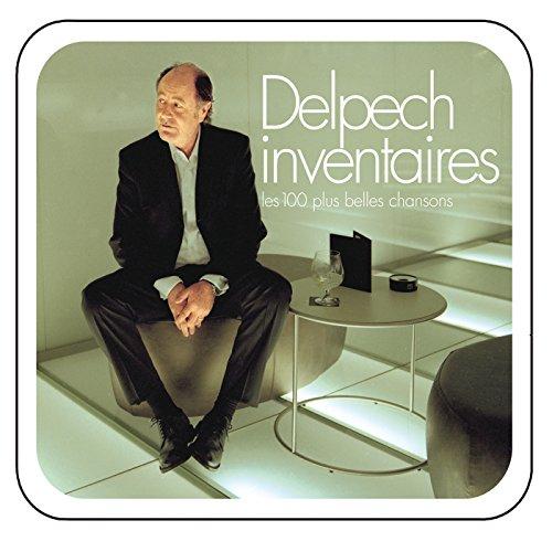 Delpech inventaires - les 100 plus belles chansons