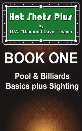 Hot Shots Plus - Book 1 (Hot Shots Plus - 6 Book Pool and Billiards Series) (English Edition)
