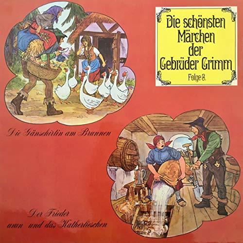 Die Gänsehirtin am Brunnen / Der Frieder und das Katherlieschen Audiobook By Brüder Grimm, Anke Beckert cover art