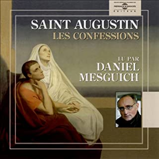 Les confessions                   De :                                                                                                                                 Saint Augustin                               Lu par :                                                                                                                                 Daniel Mesguich                      Durée : 3 h et 36 min     9 notations     Global 4,3