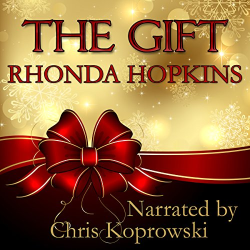The Gift Audiobook By Rhonda Hopkins cover art