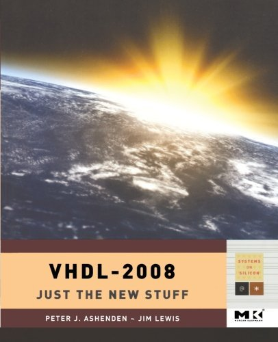VHDL-2008: Just the New Stuff (ISSN) (English Edition)