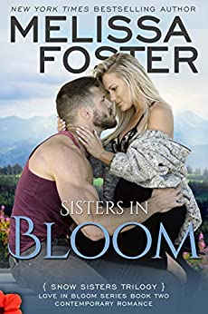 Sisters in Bloom (Love in Bloom: Snow Sisters, Book Two) by [Melissa Foster]