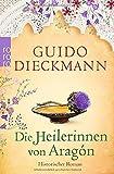 Guido Dieckmann: Die Heilerinnen von Aragón