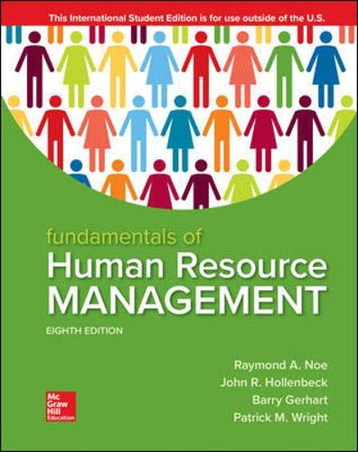 Compare Textbook Prices for Fundamentals of Human Resource Management 8 Edition ISBN 9781260565768 by Noe, Raymond,Hollenbeck, John,Gerhart, Barry,Wright, Patrick