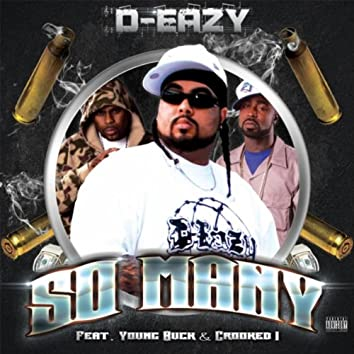 So Many (feat. Crooked I & Young Buck)