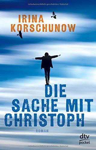 Die Sache mit Christoph: Roman